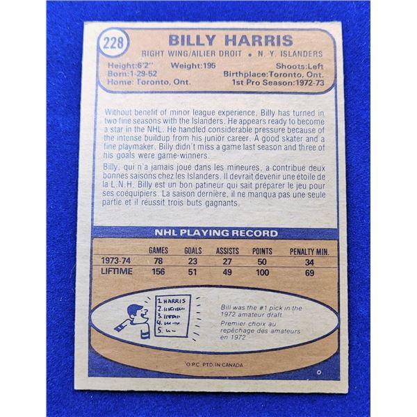 5)  VINTAGE OPG #228, BILLY HARRIS, 1974-75 HOCKEY