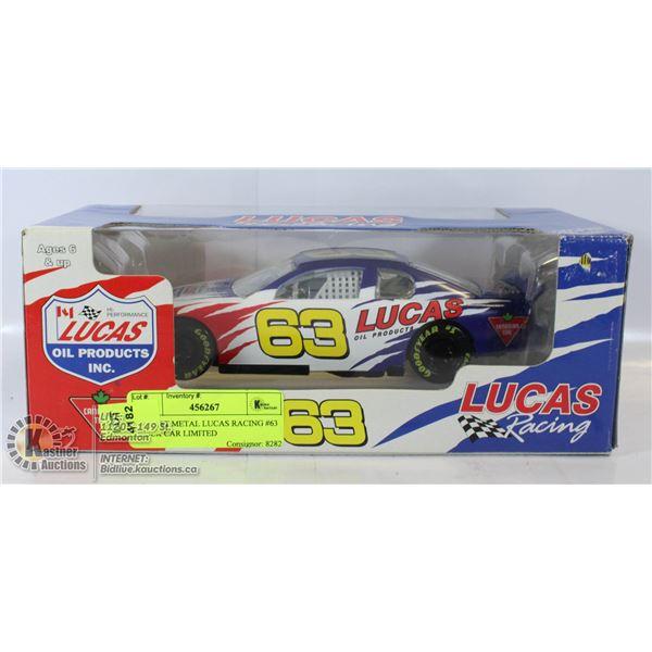 DIECAST METAL LUCAS RACING #63 STOCK CAR LIMITED