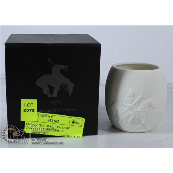 END OF THE TRAIL TEA LIGHT CANDLE HOLDER NEW IN
