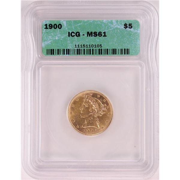 1900 $5 Liberty Head Half Eagle Gold Coin ICG MS61