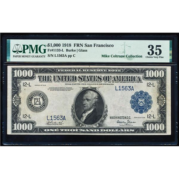 1918 $1,000 Federal Reserve Note San Francisco Fr.1133-L PMG Choice Very Fine 35