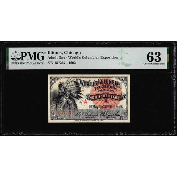 1893 World's Columbian Exposition Ticket Indian Chief PMG Choice Uncirculated 63