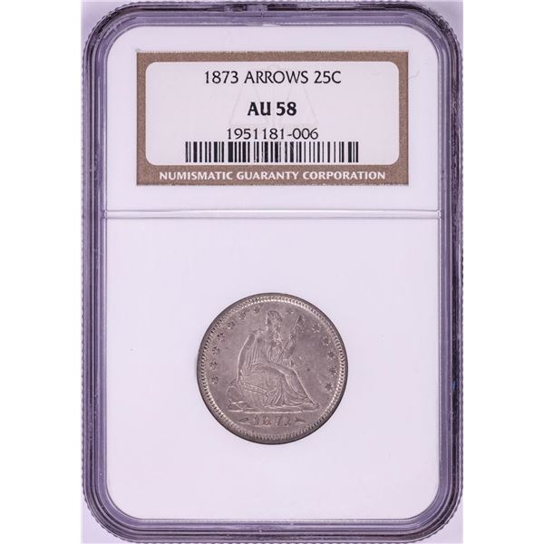 1873 Arrows Seated Liberty Quarter Coin NGC AU58