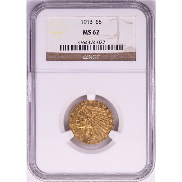 1913 $5 Indian Head Half Eagle Gold Coin NGC MS62