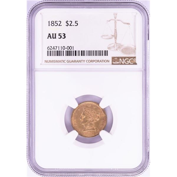1852 $2 1/2 Liberty Head Quarter Eagle Gold Coin NGC AU53