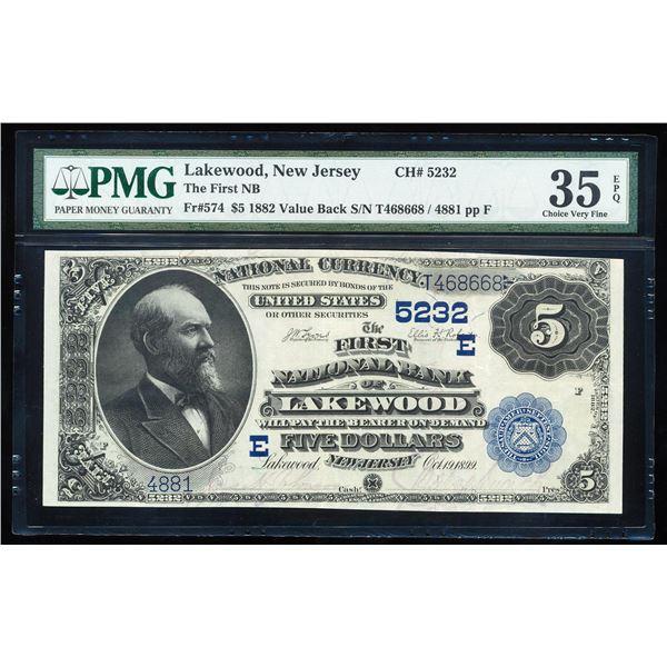 1882VB $5 NB of Lakewood, NJ CH# 5232 National Bank Note PMG Choice Very Fine 35EPQ