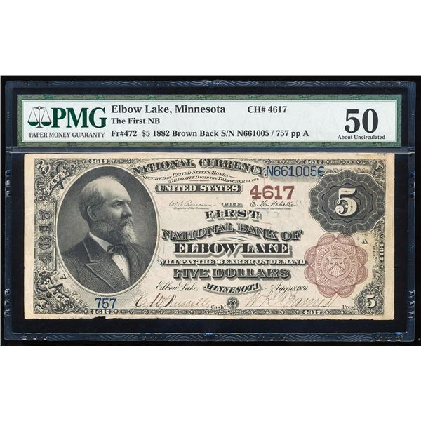 1882BB $5 Elbow Lake, MN CH# 4617 National Currency Note PMG About Uncirculated 50