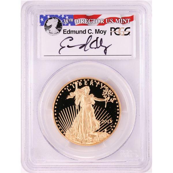 2015-W $50 Proof American Gold Eagle Coin PCGS PR70DCAM Moy Signature FDOI PA
