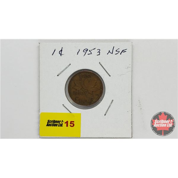 Canada One Cent 1953 NSF