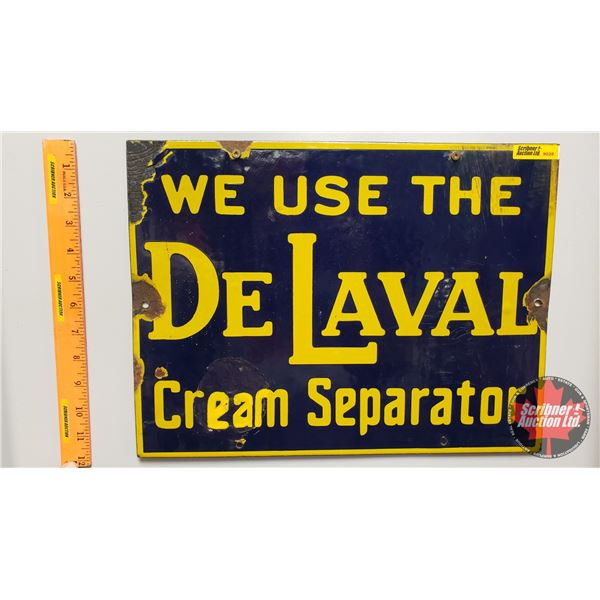 """Single Side Enamel Sign """"We Use The DeLaval Cream Separator"""" (Note: Some paint touch ups) (16""""W x 12"""