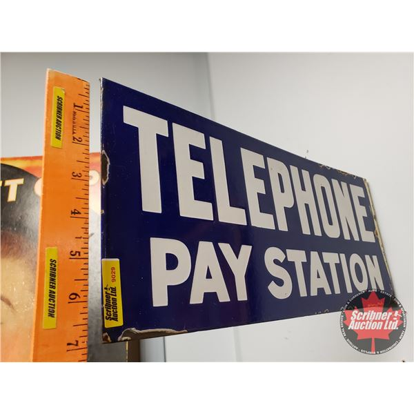"""Double Side Enamel Flange Sign """"Telephone Pay Station"""" (18""""W x 8""""H x Flange 1-1/2""""D)"""