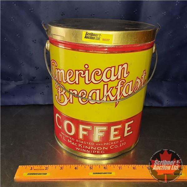 "Coffee Tin Pail ""American Breakfast"" (9""H x 7-1/2""Dia)"
