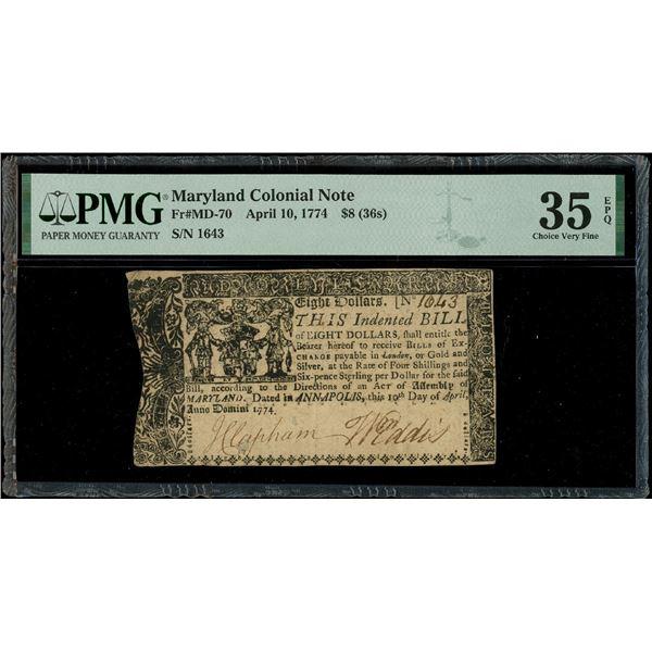 Annapolis, Maryland, $8, April 10, 1774, serial 1643, PMG Choice  VF 35 EPQ.