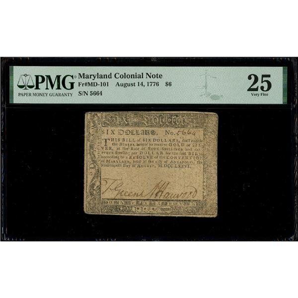 Annapolis, Maryland, $6, Aug. 14, 1776, serial 5664, PMG VF 25.