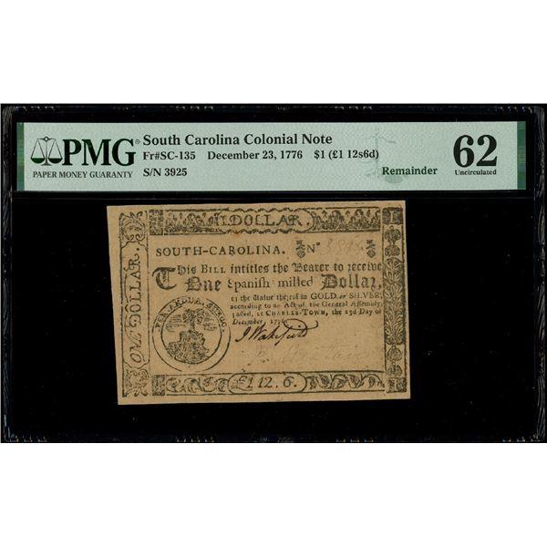 Charles-Town, South Carolina, $1 remainder, Dec. 23, 1776, serial 3925, PMG UNC 62.