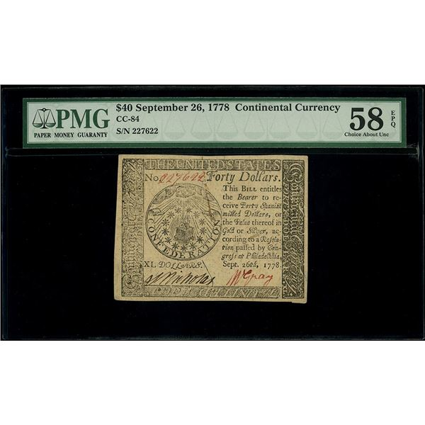 USA, $40, Sept. 26, 1778, serial 227622, PMG Choice AU 58 EPQ.