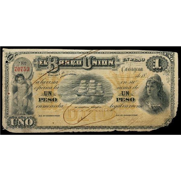 Cartagena, Colombia, Banco Union, 1 peso, 3-1-1888, serial 70753.