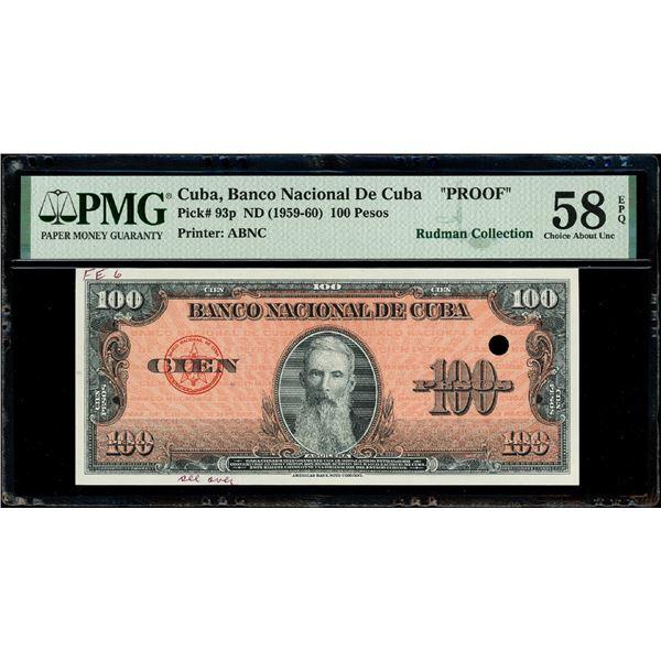 "Cuba, Banco Nacional, 100 pesos proof, ND (1959-60), PMG AU 58 EPQ (""top pop""), ex-Rudman."