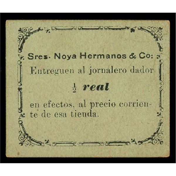 Humacao, Puerto Rico, Senores Noya Hermanos & Co., 1/2 real scrip, ND (late 1800s-early 1900s), very
