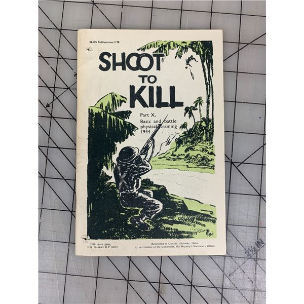 1944 SHOOT TO KILL ORIGINAL ALLIED TRAINING MANUAL 37 PAGES