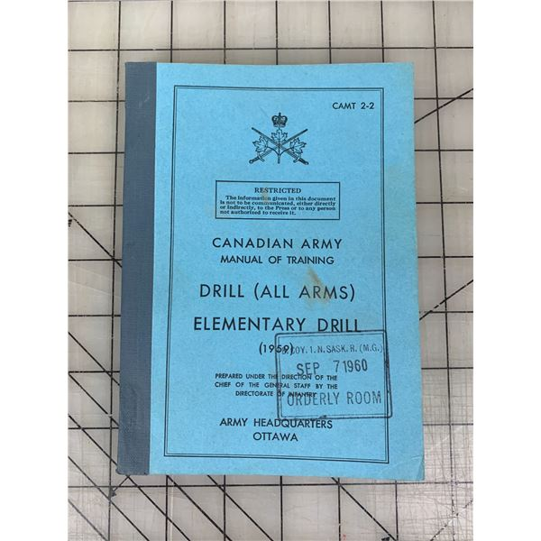 1959 CANADIAN ARMY MANUAL OF TRAINING DRILL ALL ARMS
