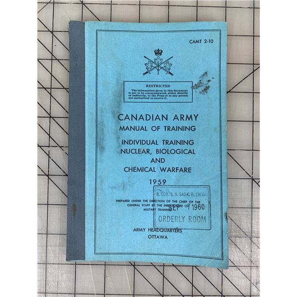 1959 CANADIAN ARMY MANUAL OF TRAINING NUCLEAR BIOLOGICAL CHEMICAL WARFARE 97 PAGES