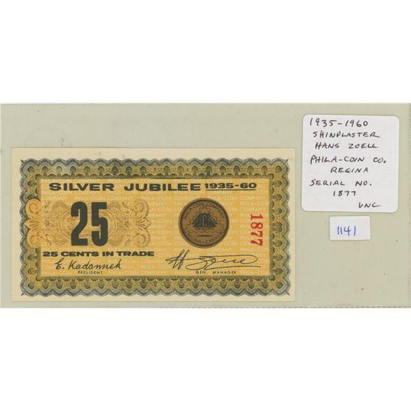 1935 – 1960 Silver Jubilee of Phila-Coin Company of Regina. 25 Cents Scrip celebrates 25 Years of Bu