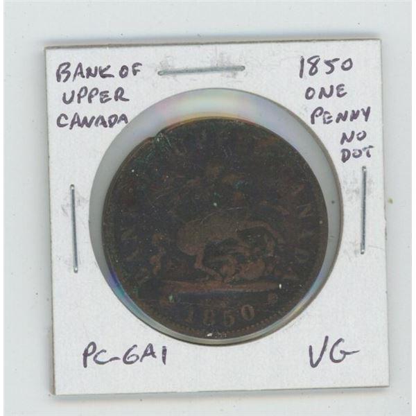 Pre-Confederation Bank of Upper Canada 1850 One Penny Token. No Dot. PC-6A1. VG-8.
