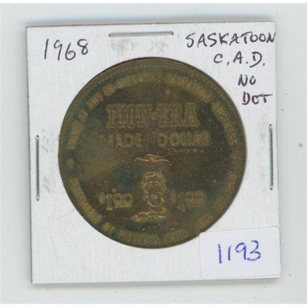 Saskatoon. 1968 Trade Dollar. C.A.D. No Dot variety. Unc.