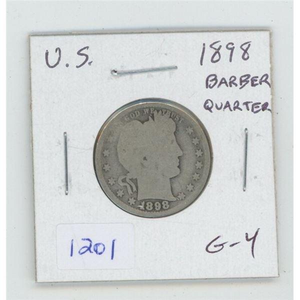 U.S. 1898 Silver Barber Quarter. G-4. Very readable date.