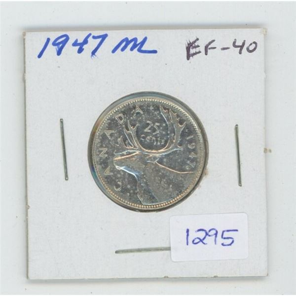1947 Maple Leaf George VI Silver 25 Cents. (ML means it was minted in 1948). EF-40. Nice.