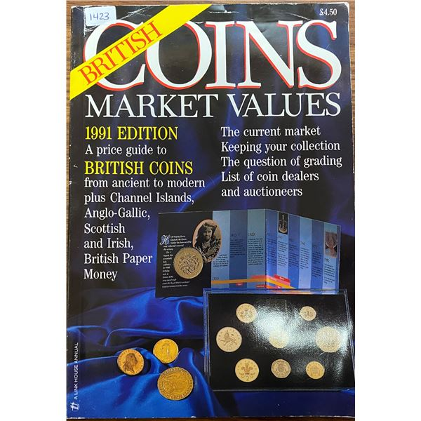 British Coins Market Values. 1991 Edition. A price guide for British coins from ancient to modern. 1