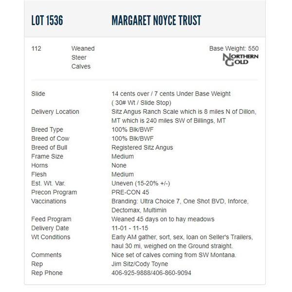 Margaret Noyce Trust - 112 Weaned Steers Base Weight: 550