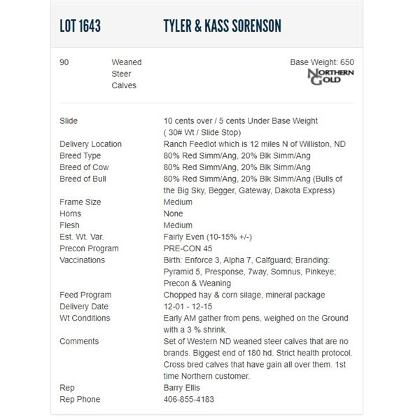 Tyler & Kass Sorenson - 90 Weaned Steers Base Weight: 650