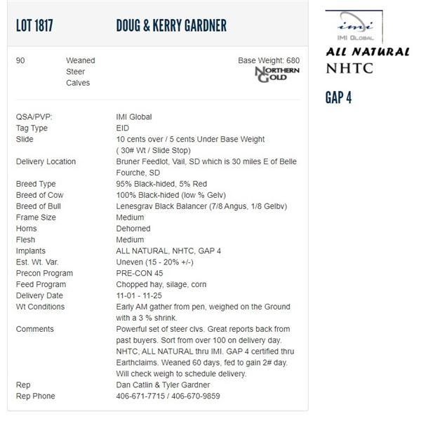 Doug & Kerry Gardner - 90 Weaned Steers Base Weight: 680