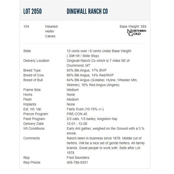 Dingwall Ranch Co - 104 Weaned Heifer Calves, Base Weight: 585
