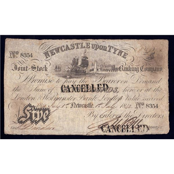 GREAT BRITAIN Newcastle Upon Tyne Joint Stock Bank. 5 Pounds. 1.7.1840. NEWCASTLE