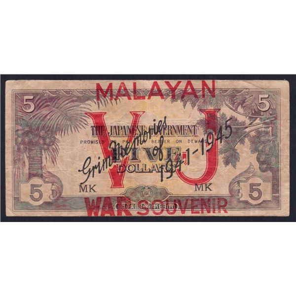 "MALAYA Japanese Occupation. 5 Dollars. 1945. SCARCE ""GRIM MEMORIES"" OVERPRINT"