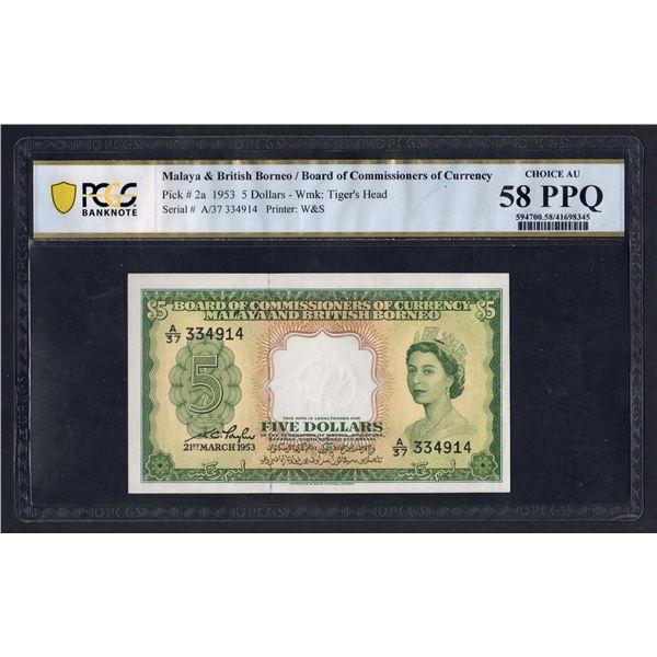 MALAYA & BRITISH BORNEO 5 Dollars. 21.3.1953. QEII PORTRAIT