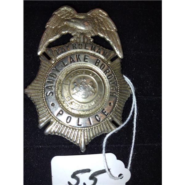 ANTIQUE SANDY LAKE BOROUGH POLICE PATROLMAN'S BADGE, STATE OF PENNA