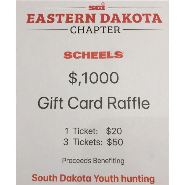 $1000.00 Scheel's Gift Card Raffle