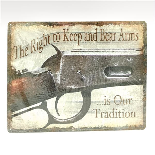"""Tin Sign 'The Right to Keep and Bear Arms.. 15"""" X 12"""", New"""