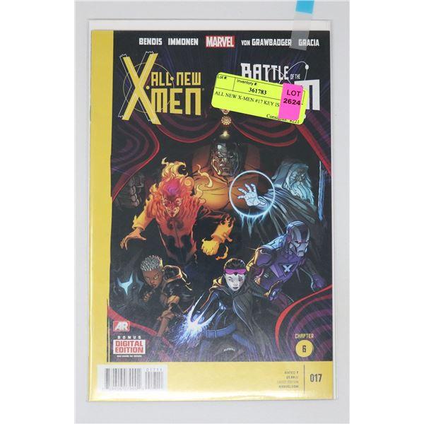 ALL NEW X-MEN #17 KEY ISSUE