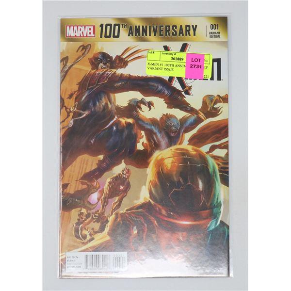 X-MEN #1 100TH ANNIVERSARY KEY VARIANT ISSUE