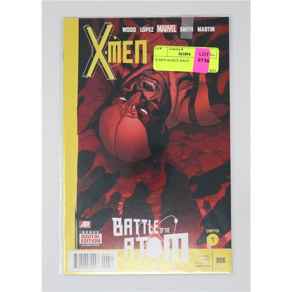 X-MEN #6 KEY ISSUE