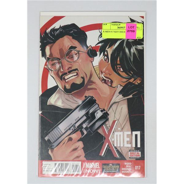 X-MEN #17 KEY ISSUE