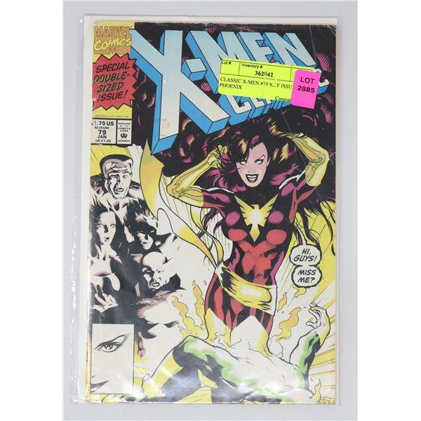 CLASSIC X-MEN #79 KEY ISSUE PHOENIX