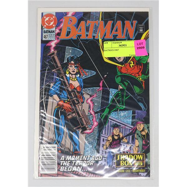 BATMAN #467