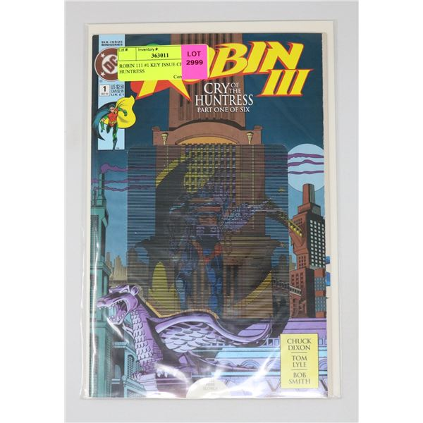 ROBIN 111 #1 KEY ISSUE CRY OF THE HUNTRESS