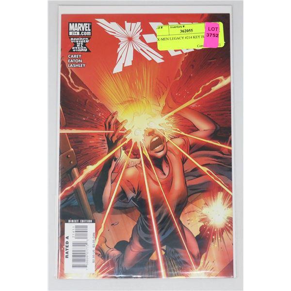 X-MEN LEGACY #214 KEY ISSUE